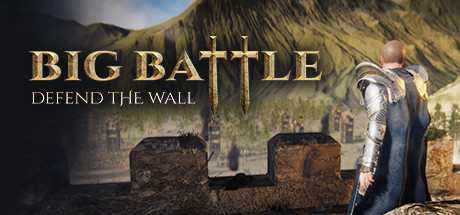 Big Battle: Defend the Wall Game Free Download for Mac
