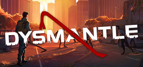 DYSMANTLE Game Free Download for Mac