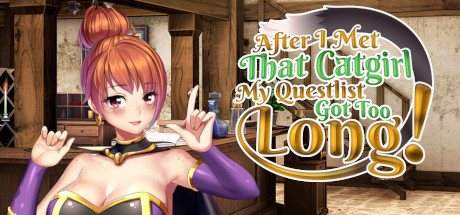 After I met that catgirl my questlist got too long Download Free PC Game