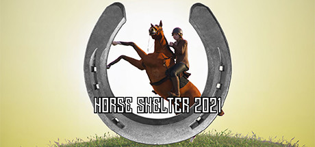 Download HORSE SHELTER 2021 PC Game Free