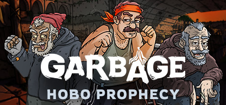 Garbage Hobo Prophecy Free PC Download Game
